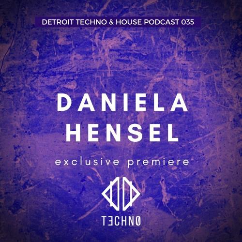 DTHP 035: Detroit Techno & House Podcast featuring Daniela Hensel