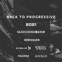 Back To Progressive 2021 (Mashup & Edit Pack)