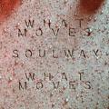 LA Priest What Moves (Soulwax Remix) Artwork