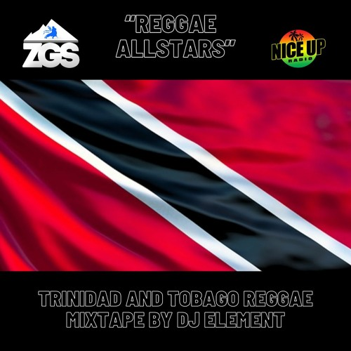 """Reggae Allstars"" two hour strictly Trinidad & Tobago Reggae Mixtape by DJ Element STUDIO 53"