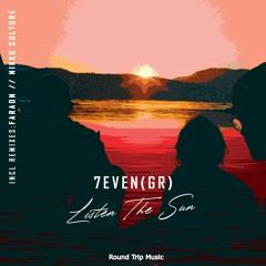 7even (GR) - Listen The Sun (Original Mix)