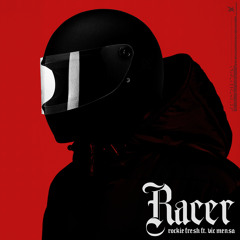 Racer (feat. Vic Mensa)