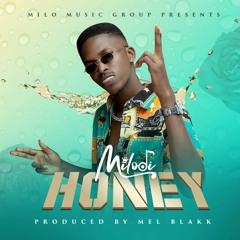 Honey (prod by Mel Blakk)