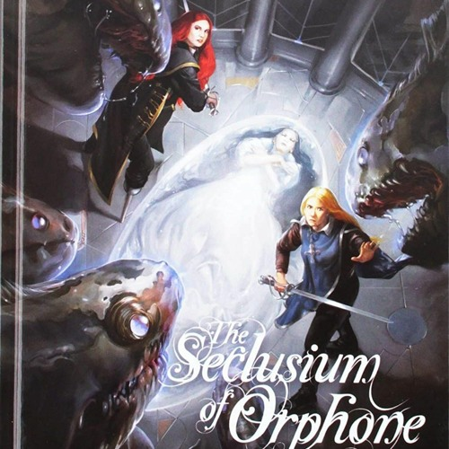 Seclusium of Orphone of the Three Visions
