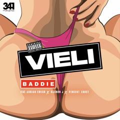 VIELI & 341 feat. Adrian Swish, Rashon J & Vincent Ernst - Baddie [RNB HE🔥TERZ]