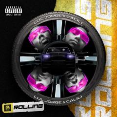 Lul Jorge & Calili - Rolling