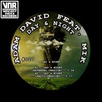 Adam David Feat MIK - Day & Night
