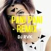 Download PANI PANI ( BADSAH ) FEEL THE LOVE  - REMIX - DJ RVK Mp3