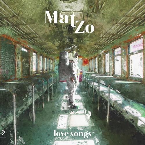 Mat Zo - Love Songs