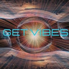 Get Vibes 56 - Space Y (Tebra, Ramset II, Valeron, Alvaro Suarez, Lunar Plane, Oliver Koletzki)