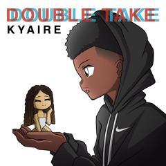 Double Take [Prod. AriaTheProducer]