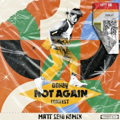 Ookay - Not Again [Matt Seid Remix]
