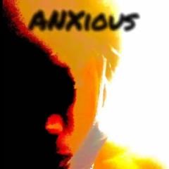 ANXious (Prod. Flexus)