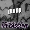 My Bassline (Sean Crazz Remix)
