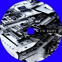 I-W RSHP2 (Dub mix/Tape version)