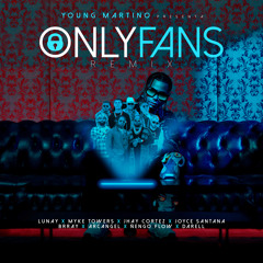Only Fans (Remix) [feat. Arcángel, Brray, Darell, Jhay Cortez, Joyce Santana & Ñengo Flow]