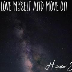 Love Myself & Move On w/ Tia (prod Rx808)