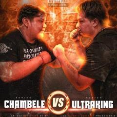 CHAMBELE vs ULTRAKING ( QUIEN GANARA ? )