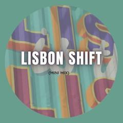 LISBON SHIFT