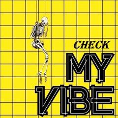 Check - My Vibe (Prod. Sneezii)