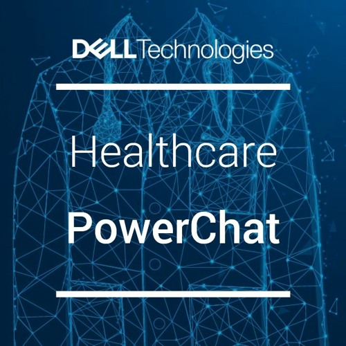 Healthcare PowerChat #054: Smart Video in Healthcare with Ty Miller, Genetec, Part I