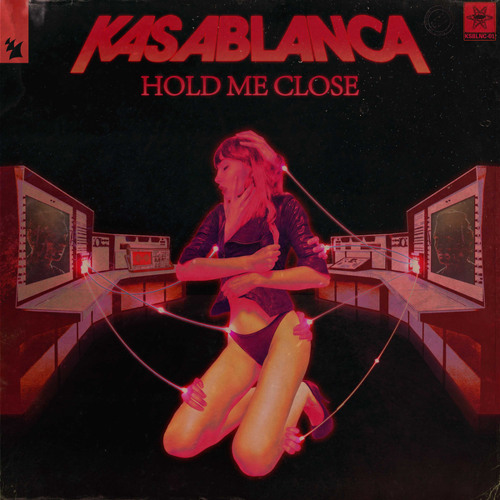 Kasablanca - Hold Me Close