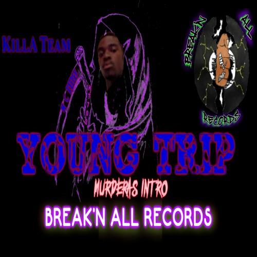 YOUNG TRIP - Murderas Intro!  (MC Reeper)
