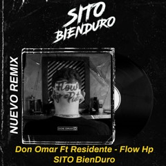 Don Omar Ft Residente - Flow Hp- Extended Edit ( SITO BienDuro)