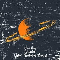 Dan Bay - Jupiter (Slow Nomaden Remix) [trndmsk]