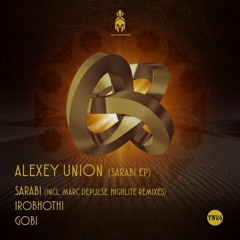 "Alexey Union - ""Sarabi"" (Marc DePulse Remix)"
