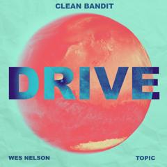 Drive (feat. Wes Nelson) (MistaJam Remix)