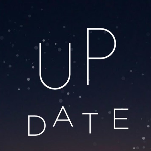 UP DATE Episode 1