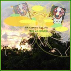 Paradise Below - Music by Motion X   Music & Lyrics by REKHA IYERN [Fe]   YouTube Vid Link