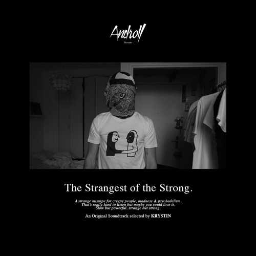 The Strangest of the Strong