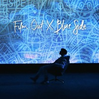 Film out ╳ Blue Side