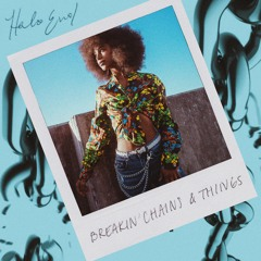 Breakin' Chains & Things (Prod. Vando)