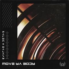 Paron x Galazy - Move Ya Body