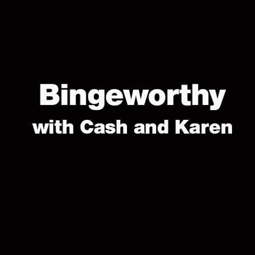 What's Bingeworthy for the Weekend with Cash & Karen (7/10)
