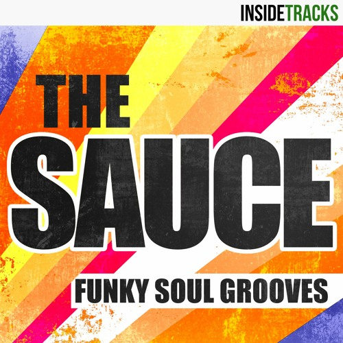 THE SAUCE: Funky Soul Grooves