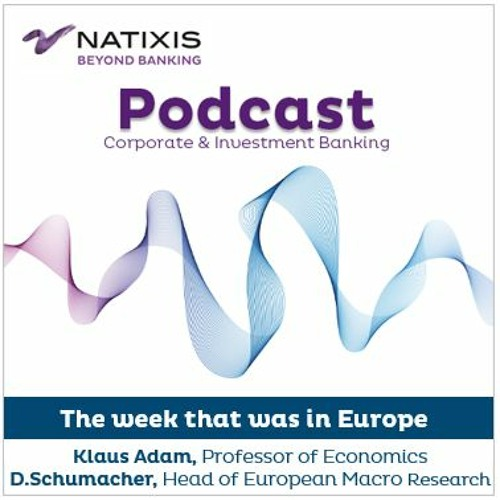 Digitalisation, Productivity, Inflation - The week that was in Europe - by Natixis CIB Research