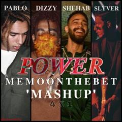 MEMO x Pablo x Dizzy x Shehab x Slyver - Power (Mashup) | ميمو - باور