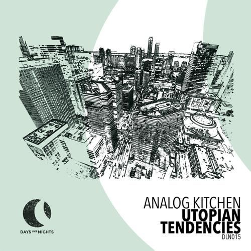 Analog Kitchen - Utopian Tendencies