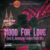 Download 🌕Mood For Love🌕 ~Soul & Jamaican Lovers Rock Mix~ Mp3