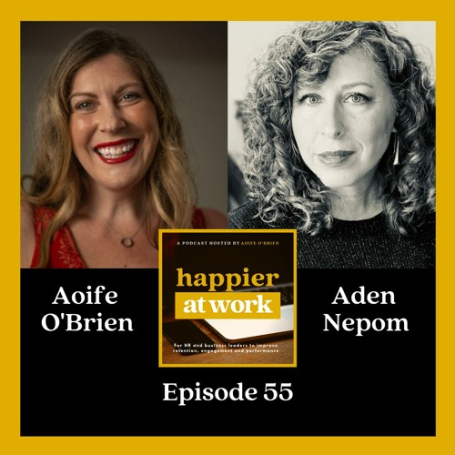 55: Aden Nepom on effective communication within the workplace