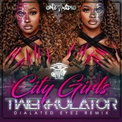 City Girls - Twerkulator (Dialated Eyez Remix)