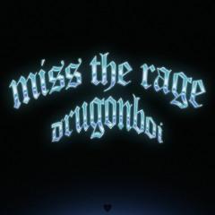 Miss The Rage Remix