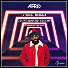 Afro B - Drogba (Joanna) (Devious Remix Hip Hop Blend)