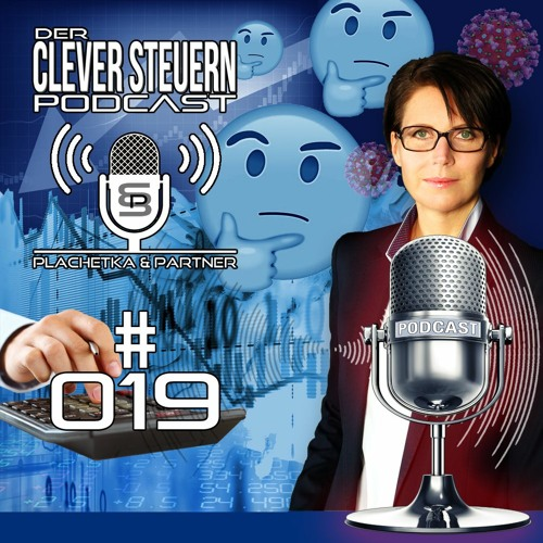 CLEVER STEUERN PODCAST – Episode 019