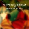 African Drumming 1 - Afrikanischer Tanz