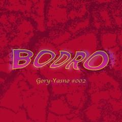 GORY-YASNО PODCAST — #002 Bodro (UA)